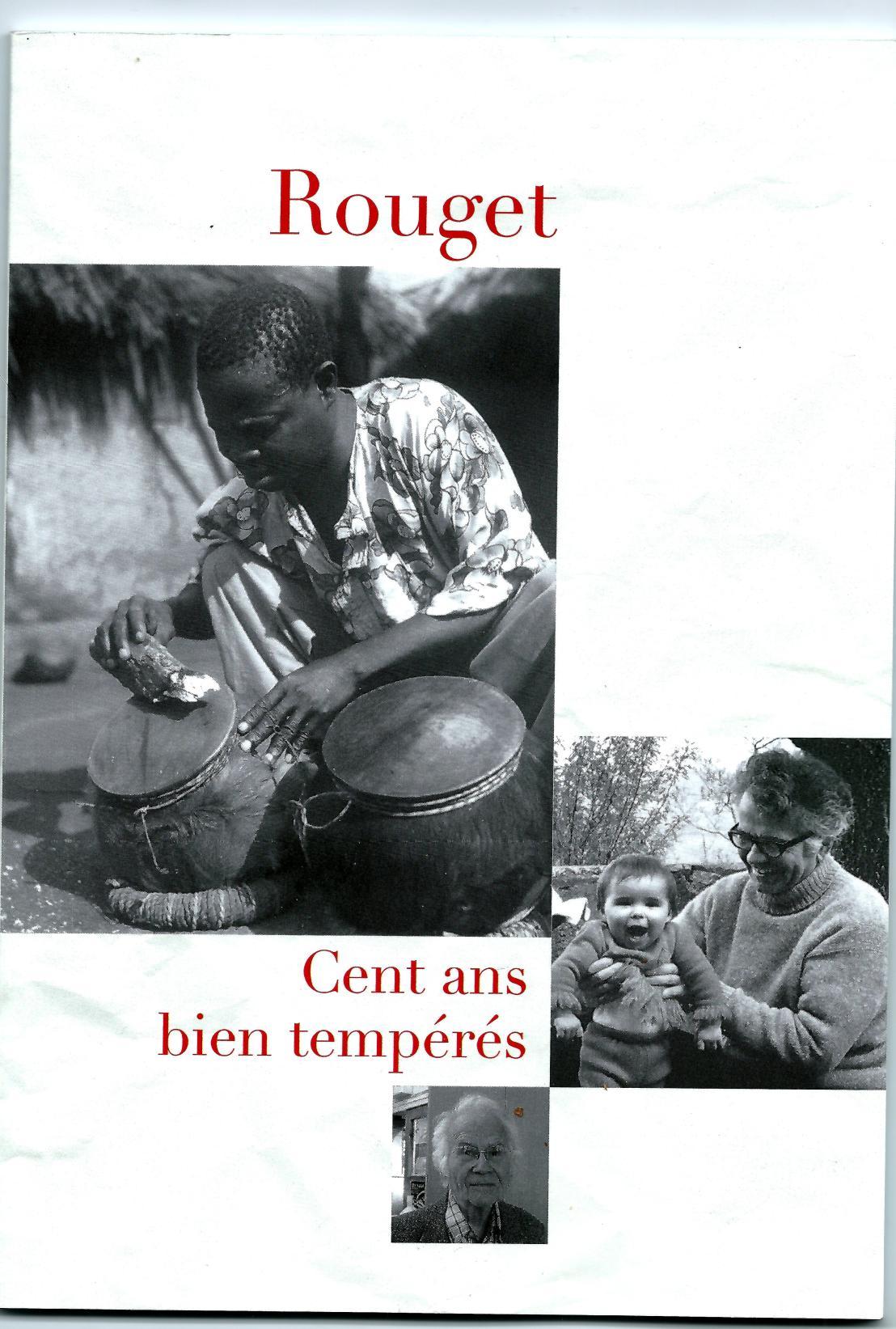 album 100 ans anniversaire G.Rouget 9.7.2016